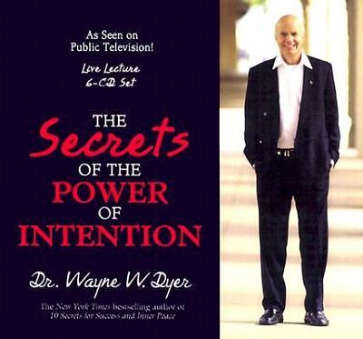 The Secrets of Power of Intention by Dyer Dr., Dr. Wayne W.