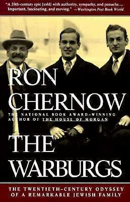 The Warburgs: The Twentieth-Century Odyssey of a Remarkable Jewish Family by Ro
