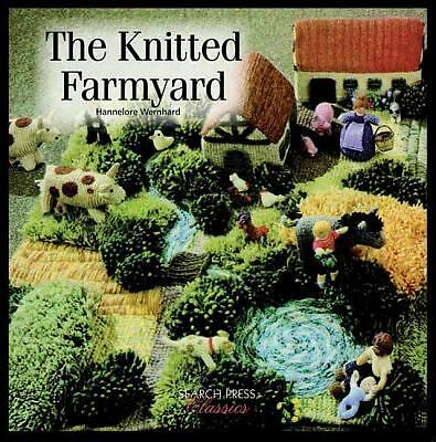 The Knitted Farmyard (Search Press Classics) by Wernhard, Hannelore