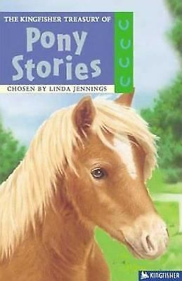 The Kingfisher Treasury of Pony Stories by Linda Jennings...