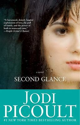 Second Glance: A Novel by Picoult, Jodi