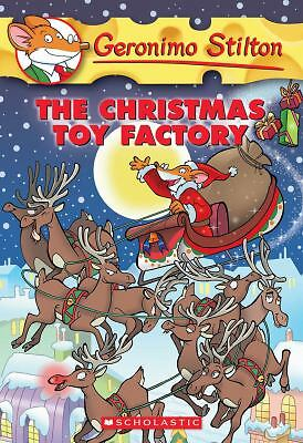 The Christmas Toy Factory (Geronimo Stilton, No. 27) by Stilton, Geronimo