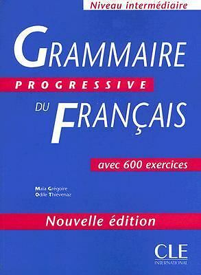 Grammaire Progressive Du Francais: Avec 600 Exercices (French Edition) by Maia