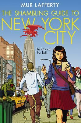 The Shambling Guide to New York City (The Shambling Guides), Lafferty, Mur, Good