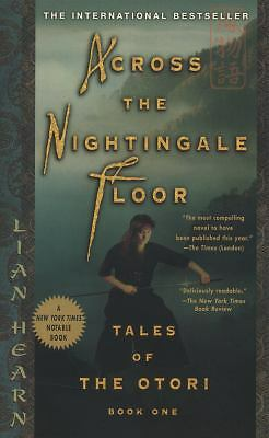 Across the Nightingale Floor (Tales of the Otori, Book 1) by Hearn, Lian