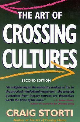The Art of Crossing Cultures by Storti, Craig