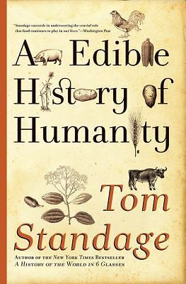 An Edible History of Humanity, Standage, Tom, Very Good Book