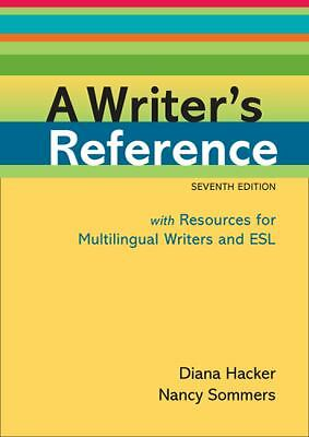 A Writer's Reference with Resources for Multilingual Writers and ESL by Hacker,
