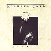 THE BEGINNING, Michael Card, MICHAEL CARD, Acceptable