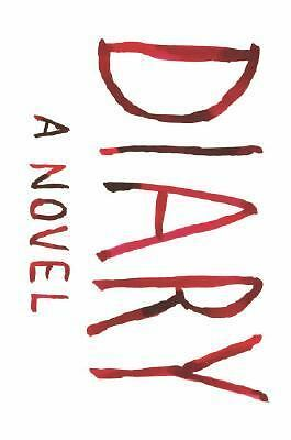 Diary: A Novel by Palahniuk, Chuck