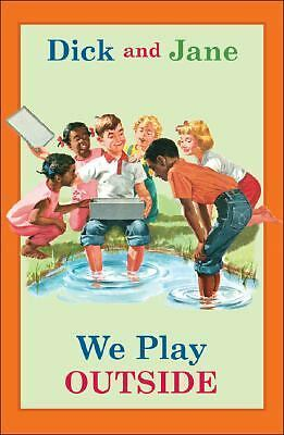 Dick and Jane: We Play Outside (Dick and Jane), , Good Book
