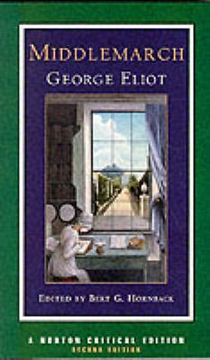 Middlemarch (Norton Critical Editions) by Eliot, George