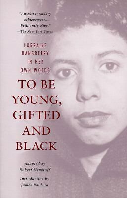 To Be Young, Gifted and Black, Hansberry, Lorraine, Good Book