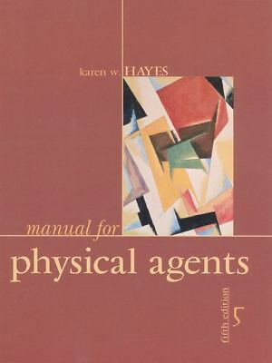 Manual for Physical Agents (5th Edition), Hayes, Karen W., Good Book