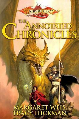 The Annotated Chronicles (Dragonlance: Dragonlance Chronicles), Hickman, Tracy,