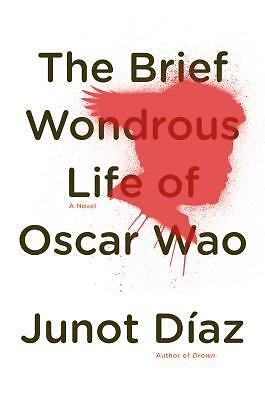 The Brief Wondrous Life of Oscar Wao by Diaz, Junot