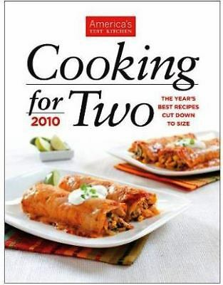 Cooking for Two: 2010 by Editors at America's Test Kitchen