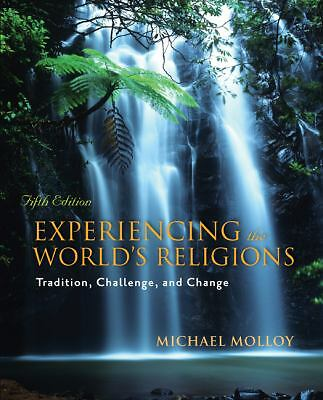 Experiencing the World's Religions by Molloy, Michael