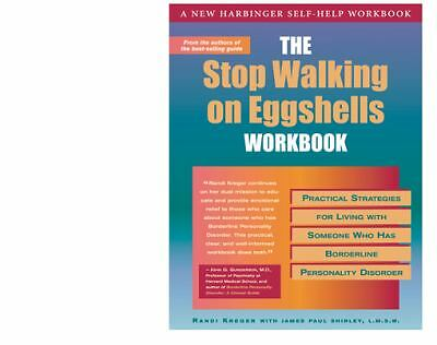 The Stop Walking on Eggshells Workbook: Practical Strategies for Living with So