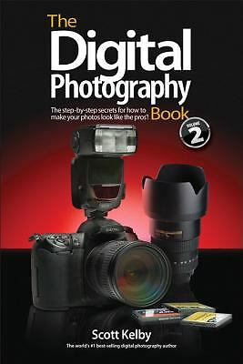 The Digital Photography Book, Part 2 by Kelby, Scott