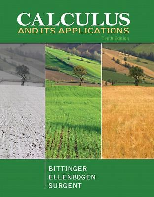 Calculus and Its Applications (10th Edition) by Bittinger, Marvin L., Ellenboge
