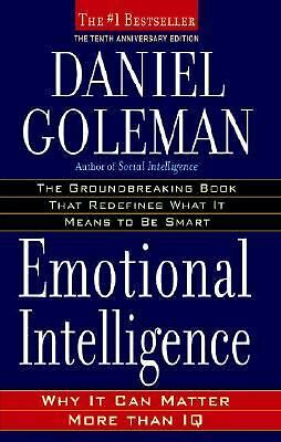 Emotional Intelligence: Why It Can Matter More Than IQ by Goleman, Daniel