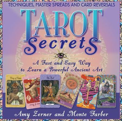 Tarot Secrets: A Fast and Easy Way to Learn a Powerful Ancient Art by Farber, M