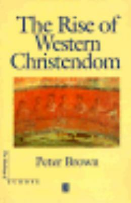 The Rise of Western Christendom (The Making of Europe), Brown, Peter, Good Book