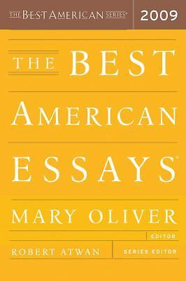 The Best American Essays 2009 by Oliver, Mary