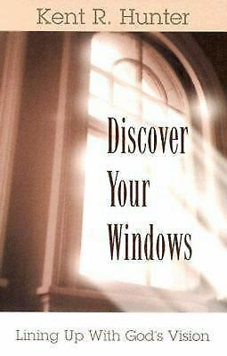 Discover Your Windows by John C. Hunter (2003, Paperback)