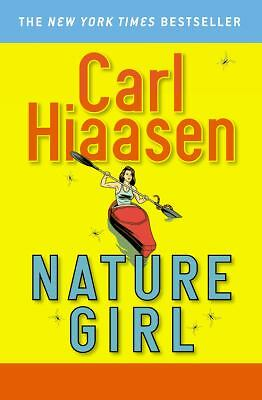 Nature Girl by Carl Hiaasen (2007, Paperback, Revised)