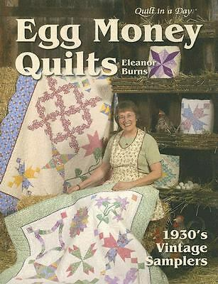 Egg Money Quilts:  1930's Vintage Samplers, Burns, Eleanor, Good Book