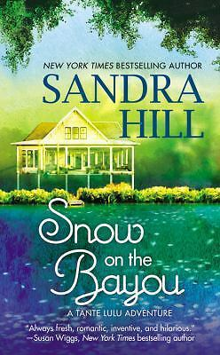 Snow on the Bayou: A Tante Lulu Adventure, Hill, Sandra, Good Book