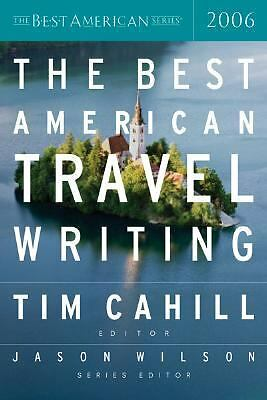 The Best American Travel Writing 2006 (The Best American Series) by