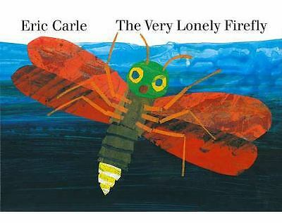 The Very Lonely Firefly board book, Carle, Eric, Good Book