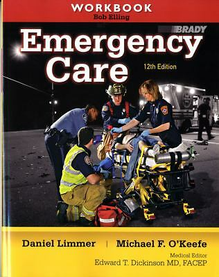 Workbook for Emergency Care, Dickinson, Edward T., Bergeron, J. David, Murray, B