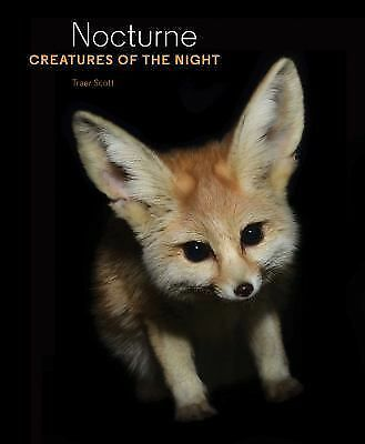 Nocturne: Creatures of the Night by Scott, Traer