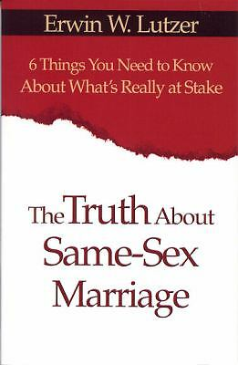 The Truth about Same-Sex Marriage : 6 Things You Need to Know about What's...