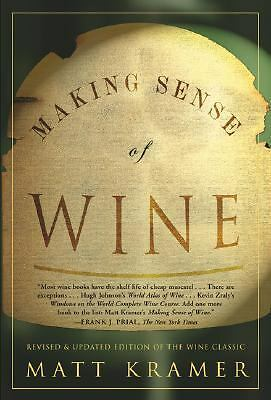 Making Sense Of Wine, Kramer, Matt, Good Book