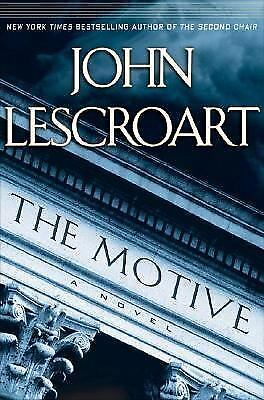 The Motive by John Lescroart (2004, Hardcover)