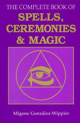 The Complete Book of Spells, Ceremonies & Magic (Llewellyn's Sourcebook) by Gon