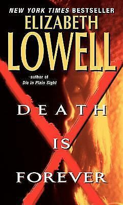 Death Is Forever by Elizabeth Lowell (2004, Paperback)