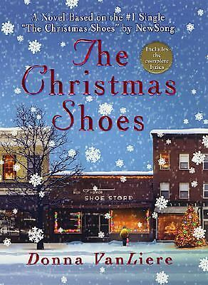 The Christmas Shoes (Christmas Hope Series #1) by VanLiere, Donna