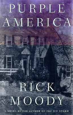 Purple America by Rick Moody (1997, Hardcover)