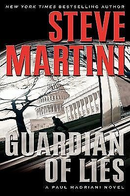 Guardian of Lies Bk. 10 by Steve Martini (2009, Hardcover)
