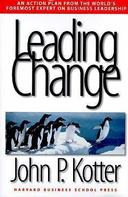 Leading Change, John P. Kotter, Good Book