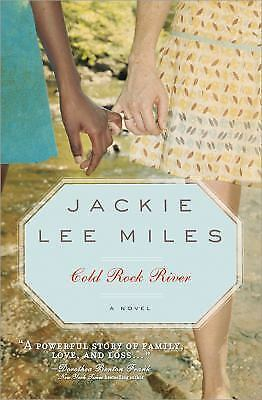 Cold Rock River, 2E by Jackie Lee Miles (2010, Paperback, New Edition)