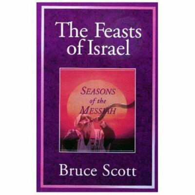 The Feasts of Israel: Seasons of the Messiah, Scott, Bruce, Good Book