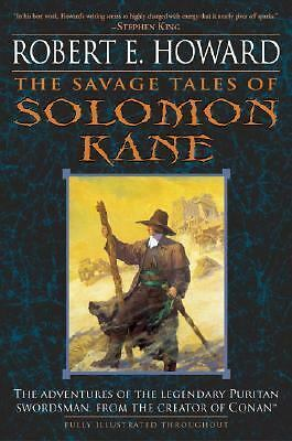 The Savage Tales of Solomon Kane by Howard, Robert E.