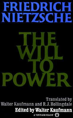 The Will to Power by Nietzsche, Friedrich